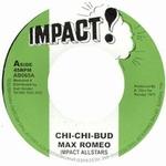MAX ROMEO - Chi-Chi-Bud : IMPACT (US)