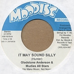 GLADSTONE ANDERSON & THE MUDIES ALL STARS - It May Sound Silly : 7inch