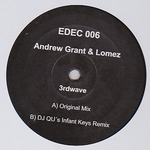 ANDREW GRANT & LOMEZ - 3rdwave Incl. DJ QU Remix : 12inch