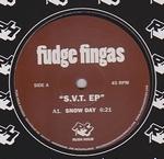 FUDGE FINGAS - S.V.T. EP : 12inch