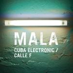 MALA - Cuba Electronic / Calle F : 12inch