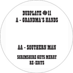 SCRIMSHIRE GETS MERRY - Grandma's Hands / Southern Man : WAH DUBPLATE (NOR)