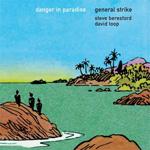 GENERAL STRIKE - Danger In Paradise : LP