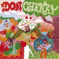 DON CHERRY - Organic Music Society : CD