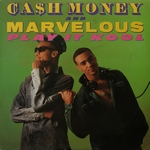 CASH MONEY & MARVELOUS - Play It Kool / Ugly People Be Quiet : SLEEPING BAG (US)