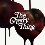 NENEH CHERRY & THE THING - The Cherry Thing : LP