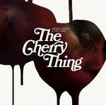 NENEH CHERRY & THE THING - The Cherry Thing : LP