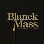 BLANCK MASS - White Math / Polymorph : SOFTWARE (US)