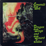 EMERALD WEB - Dragon Wings and Wizard Tales : LP