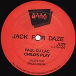 PAUL DU LAC - Child\'s Play : 12inch