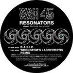 RESONATORS - B.A.S.I.C. : 7inch