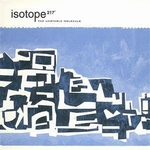 ISOTOPE 217 - The Unstable Molecule : LP