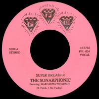 THE SONARPHONIC - Super Breaker : 7inch