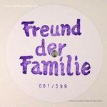 FREUND DER FAMILIE - Porentief : 12inch