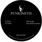FUNKINEVIL - Night / Dusk : 12inch