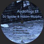 DJ SPIDER & HAKIM MURPHY - AudioTagz EP : SYNAPSIS (US)
