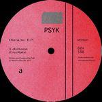 PSYK - Distane EP : 12inch