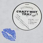 ENCHANTE - Crazy Way Trax Vol.2 : CRAZY WAY TRAX (UK)