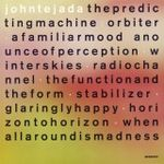 JOHN TEJADA - The Predicting Machine : 2LP