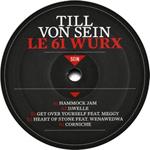 TILL VON SEIN - Le 61 Wurx : 12inch