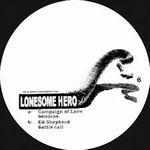 CAMPAIGN OF LOVE / ED SHEPHERD - Bonnino / Battle Call : LONESOME HERO (UK)