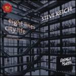 STEVE REICH - ENSEMBLE MODERN - City Life ・ New York Counterpoint ・ Eight Lines ・ Violin Phase : CD