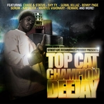 TOP CAT - Champion Deejay : 5×12inch