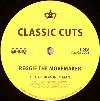 REGGIE THE MOVEMAKER / HOUSE TO HOUSE - Get Your Money Man / Taste My Love : CLONE (HOL)