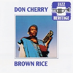 DON CHERRY - Brown Rice : CD