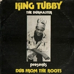 KING TUBBY - Dub From The Roots : LP