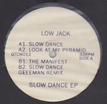 LOW JACK - Slow Dance EP : GET THE CURSE MUSIC (FRA)
