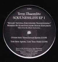 TERRE THAEMLITZ - Soulnessless EP 1 (K-S.H.E Remixes) : 12inch
