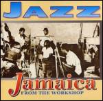 VARIOUS - Jazz Jamaica: From The Workshop : CD