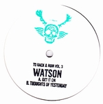 WATSON - To Rack & Ruin Vol.3 : 12inch