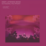 DEEP LISTENING BAND - Octagonal Polyphony : LP