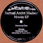 SAMUEL ANDRE MADSEN - Moodsy EP : NSYDE MUSIC (GER)