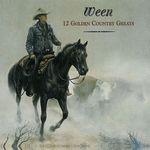 WEEN - 12 Golden Country Greats : LP