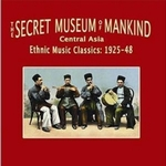 VARIOUS - The Secret Museum Of Mankind (central Asia Ethnic Music Classics: 1925-48) : OUTERNATIONAL (US)