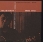 MIKE HURLEY - First Songs : LP