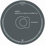 CABANNE - Quand Y En A Marre Y A Minibar E.P. : 12inch
