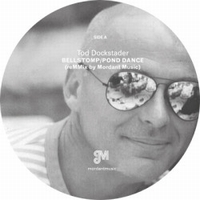 TOD DOCKSTADER - Bellstomp/Pond Dance / Boingo Background : 10inch
