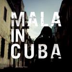 MALA - Mala in Cuba : 4LP