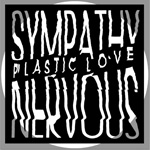 SYMPATHY NERVOUS - Plastic Love : LP