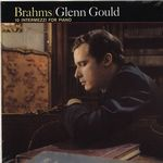 GLENN GOULD - Brahms : 10 Intermezzi For Piano : DOXY (ITA)