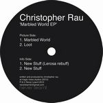 CHRISTOPHER RAU - Marbled World EP : NEVER LEARNT (UK)