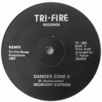 MIDNIGHT EXPRESS - Danger Zone : TRI-FIRE / PEOPLE POTENTIAL UNLIMITED (US)