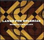 MIKI GONZALEZ - Lando Por Bulerias : CD