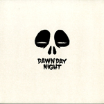 DAWN DAY NIGHT - Dawn Day Night EP : 12inch