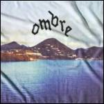 OMBRE - Believe You Me : LP