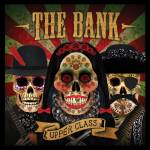 THE BANK - Upper Class : BEAR FUNK (UK)